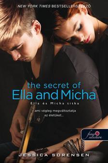 Jessica Sorensen - The Secret of Ella and Micha - Ella és Micha titka (A titok 1.) - Puha borítós