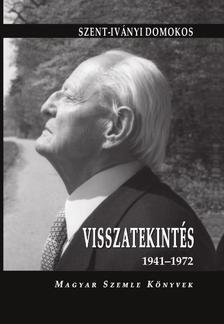 Szekér Nóra - Visszatekintés 1941-1972