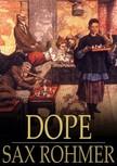 Rohmer Sax - Dope [eKönyv: epub,  mobi]