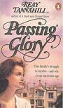 Tannahill, Reay - Passing Glory [antikv�r]