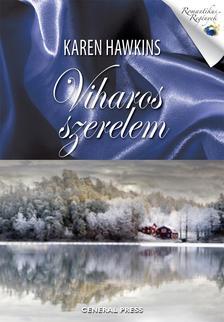 Karen Hawkins - Viharos szerelem