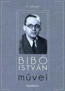 Bibó István - Bibó István művei II. kötet [eKönyv: epub, mobi]
