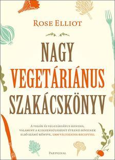 Rose Elliot - Nagy veget�ri�nus szak�csk�nyv