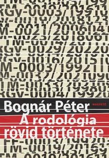 Bogn�r P�ter - A rodol�gia r�vid t�rt�nete [eK�nyv: epub, mobi]