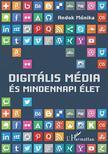 Andok Mónika - Digitális média és mindennapi élet