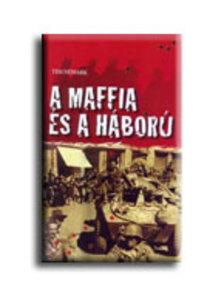 NEWARK, TIM - A MAFFIA �S A H�BOR�