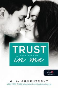 Jennifer Armentrout - Trust in me - B�zz bennem (V�rok r�d 1.5) - Puha bor�t�s