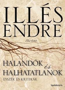 Ill�s Endre - Haland�k �s halhatatlanok I. r�sz [eK�nyv: epub, mobi]