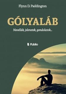Paddington Flynn D. - G�lyal�b - Novell�k, jelenetek, gondolatok... [eK�nyv: epub, mobi]