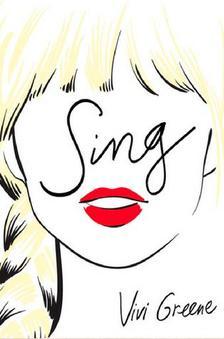 Vivi Greene - Sing!