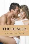 Seed Anastasia - The Dealer (Taboo Erotica) [eKönyv: epub,  mobi]