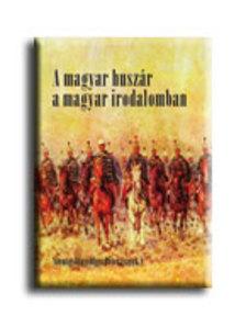 Szentgy�rgyv�lgyi P�ter - A magyar husz�r a magyar irodalomban