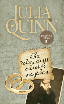 Julia Quinn - T�z dolog, amit szeretek mag�ban