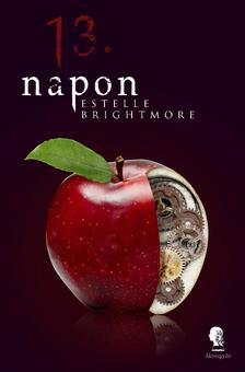 Estelle Brightmore - 13. napon