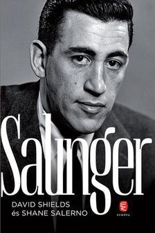 SHIELDS, DAVID - SALERNO, SHANE - Salinger