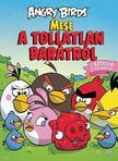 Paula Noronen - Angry Birds - Mese a tollatlan barátról - Sztella kalandjai