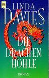 Davies, Linda - Die Drachenh�hle [antikv�r]