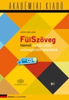 Szűcs Melinda - FÜLSZÖVEG - NÉMET HALLÁS UTÁNI SZÖVEGÉRTÉS FELADATOK + CD!