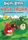 ROVIO - Angry Birds - A nagy tr�kk