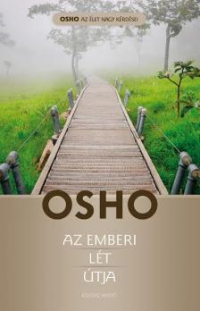OSHO - Az emberi lét útja [eKönyv: epub, mobi]