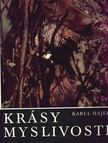 Hájek, Karel - Krásy myslivosti [antikvár]