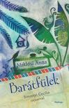 Mikl�si Anna - Bar�tf�lek