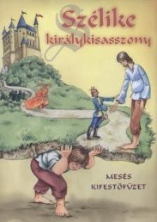 - SZ�LIKE KIR�LYKISASSZONY - MES�S KIFEST�F�ZET