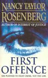 Rosenberg, Nancy Taylor - First Offence [antikv�r]