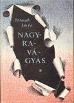Straub Imre - Nagyrav�gy�s [antikv�r]