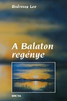 Bodrossy Leo - A Balaton regénye [eKönyv: pdf]