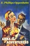 Oppenheim E. Phillips - Anna the Adventuress [eKönyv: epub,  mobi]