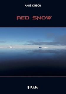 Kirsch �kos - Red Snow [eK�nyv: epub, mobi]