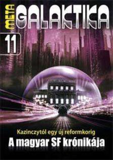 _ - MetaGalaktika 11 - A magyar SF kr�nik�ja