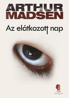Arthur Madsen - Az el�tkozott nap