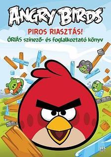 ROVIO - Angry Birds - Piros riaszt�s!