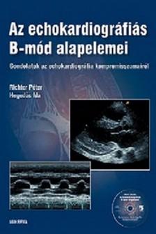 RICHTER P�TER-HEGED�S IDA - Az echokardiogr�fi�s B-m�d alapelemei [eK�nyv: pdf]