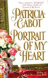 CABOT, PATRICIA - Portrait of My Heart [antikv�r]