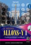 LX-027TK  Vida Enikő - Le nouvel Allons-y! 1 francia tk. KEZDŐKNEK + mp3 CD