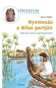 Ren�e Holler - Nyomoz�s a N�lus partj�n
