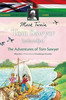 - Klasszikusok magyarul - angolul: Tom Sawyer kalandjai