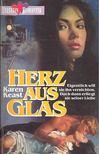 Keast, Karen - Herz aus Glas [antikv�r]