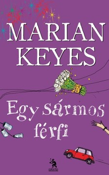 Marian Keyes - Egy s�rmos f�rfi [eK�nyv: epub, mobi]