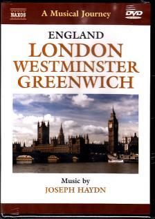 Haydn - ENGLAND - LONDON - WESTMINSTER - GREENWICH DVD