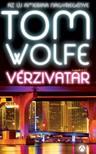 Tom Wolfe - V�rzivatar [eK�nyv: epub,  mobi]