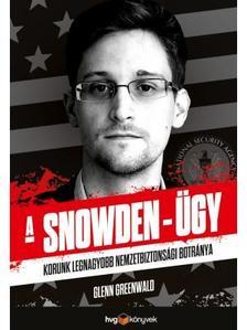 Glenn Greenwald - A Snowden-�gy
