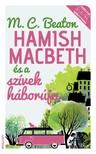 M. C. Beaton - Hamish Macbeth és a szívek háborúja [eKönyv: epub, mobi]