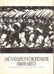 Pog�ny � G�bor - M�v�szett�rt�neti �rtes�t� XXI. �vf. 1. sz�m [antikv�r]