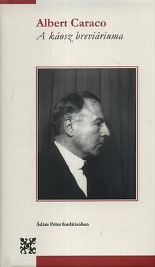Caraco, Albert - A k�osz brevi�riuma