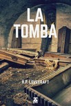 Alessio Pia Howard Phillips Lovecraft, - La tomba [eK�nyv: epub,  mobi]