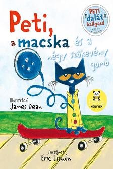 Eric Litwin - Peti, a macska �s a n�gy sz�kev�ny gomb